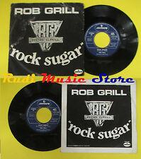 LP 45 7'' BOB GRILL Rock sugar Have mercy 1979 italy PHILIPS no cd mc dvd