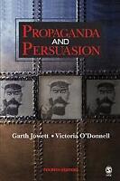 Propaganda and Persuasion, O'Donnell, Victoria, Jowett, Dr. Garth S., Used Very