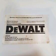 DeWalt DW400 Instruction Manual for Angle Grinder Booklet Only No Tool Included