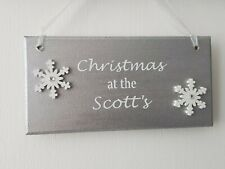 Personalised Christmas at the .. (Name)..  plaque wall sign Silver Gift Friend