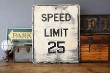 Vintage Street Traffic Sign SPEED LIMIT 25 Heavy Iron Steel Embossed Industrial