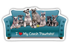 """I LOVE MY COUCH PAWTATO!""  SCHNAUZER Car Magnet *QUALITY*"