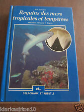 Johnson: requins des mers tropicales et tempérées/ Delachaux et Niestlé