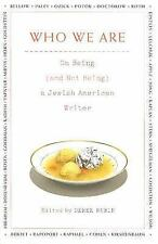 Who We Are: On Being (and Not Being) a Jewish American Writer, , Good Book