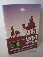 Advent Conspiracy: Can Christmas Still Change The World? by Chris Seay