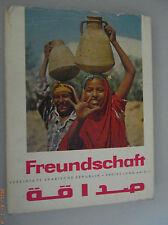 Freundschaft ~Vereinigte Arabische Republik -Freies Land am Nil DDR-Bildband