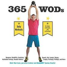 365 WODs: Burpees, Deadlifts, Snatches, Squats, Box Jumps, Situps, Kettlebell Sw