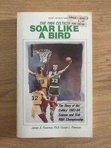Soar Like A Bird The Story Of The 1983-84 Boston Celtics Book Larry Bird