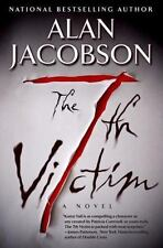Karen Vail: The 7th Victim 1 by Alan Jacobson (2008, Hardcover)