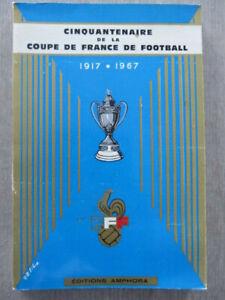 50 ans CINQUANTENAIRE COUPE DE FRANCE DE FOOTBALL 1917 1967 FFF  Amphora livre