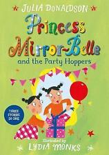 Princess Mirror-Belle and the Party Hoppers-ExLibrary