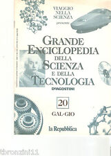 GRANDE ENCICLOPEDIA DELLA SCIENZA E DELLA TECNOLOGIA - N.20 - DE AGOSTINI - 1997