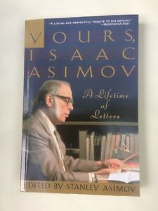 YOURS,ISAAC ASIMOV A LIFETIME OF LETTERS 1996 1st PB VGC