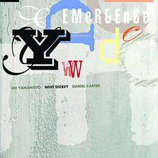 Whit Dickey, Eri Yamamoto, Daniel Carter - Emergence CD