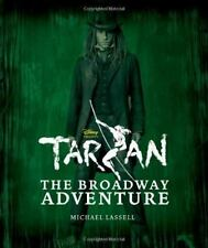 Tarzan: The Broadway Adventure, Lassell, Michael