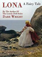 Lona, a Fairy Tale (Hardback or Cased Book)