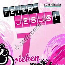 CD: FEIERT JESUS! 7 (Relaunch) - Lobpreis - Anbetung *NEU* °CM°