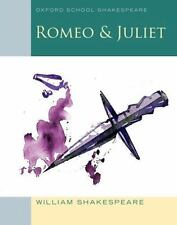 Romeo and Juliet: Oxford School Shakespeare: By Shakespeare, William, Gill, Roma