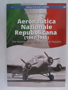 Kagero - Aeronautica Nazionale Repubblicana (1943-1945) Aviation of the RSI