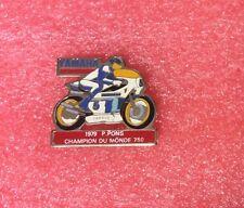 Pins Moto YAMAHA 1979 P.Pons Champion du Monde 750