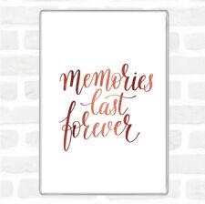 Rose Gold Memories Last Forever Quote Jumbo Fridge Magnet