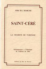 VICOMTÉ de TURENNE + SAINT-CÉRÉ = Abbé MARCHE + QUERCY