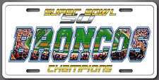 BRONCOS NFL Super Bowl 50 Champions Football Auminum License Plate Tag New Cool!