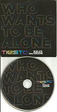 NELLY FURTADO & DJ TIESTO Who Wants to be Alone MIXS & DUB UK PROMO DJ CD single