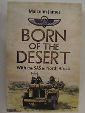 Born of the Desert - With the SAS in North Africa