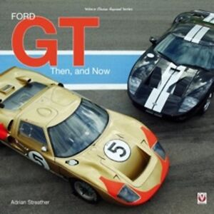 Ford GT Then and Now