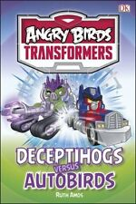 Angry Birds Transformers Deceptihogs versus Autobirds (DK Reads Beginning to Re