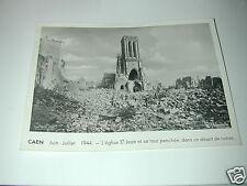 CAEN Calvados juin juillet 1944  véritable photo 17X23cm  photo R Delassatte