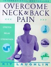 Overcome Neck & Back Pain: By Laughlin, Kit