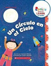 Un Circulo En El Cielo (a Circle in the Sky) (Rookie Ready to Learn Es-ExLibrary