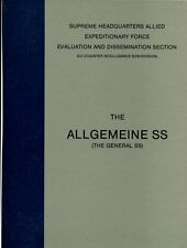 THE ALLGEMEINE SS (THE GENERAL SS) SUPREME HEADQUARTERS ALL EXPEDITIONARY FORCE