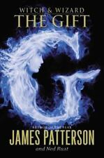 The Gift (Witch & Wizard, Book 2), James Patterson, Ned Rust, Good Book
