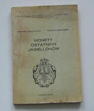POLAND Katalog Bialkowski, Szwejcer ,Monety Ostatnich Jagielonów