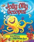 Jolly Olly Octopus by Tony Mitton (Paperback, 2010)