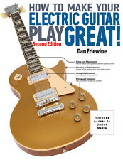 How to Make Your Electric Guitar Play Great! Second Edition Book with  000333024