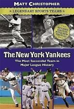 The New York Yankees: The Most Successful Team in Major League History (Matt Chr