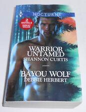 Warrior Untamed by Shannon Curtis & Bayou Wolf by Debbie Herbert (Paperback 2017