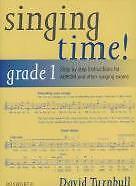 SINGING TIME Grade 1 Turnbull*