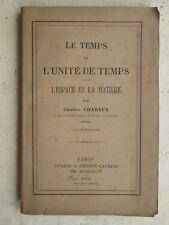 CHARAUX : LE TEMPS ET L'UNITE DE TEMPS, 1879. Envoi de l'auteur