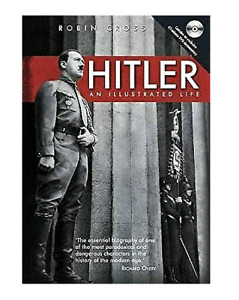 Hitler: An Illustrated Life..Robin Cross HARDCOVER  - INCLUDES DVD..LIKE NEW  R1