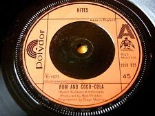 "KITES - RUM AND COCO-COLA  7"" VINYL"