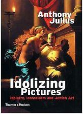 ANTHONY JULIUS ___ IDOLIZING PICTURES ___ BRAND NEW ____ FREEPOST UK