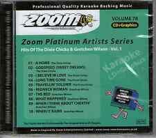 Zoom Karaoke Platinum Artists CDG, Vol 078 ZPA078 Dixie Chicks & Gretchen Wilson