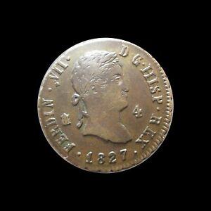 SPAIN 4 MARAVEDIS 1827 FERDINAND VII KM 489.2 #4501#