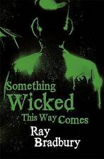Something Wicked This Way Comes by Ray Bradbury (Paperback) New Book