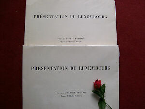 FRIEDEN PIERRE - PRESENTATION DU LUXEMBOURG ( illustré par DECARIS 1957